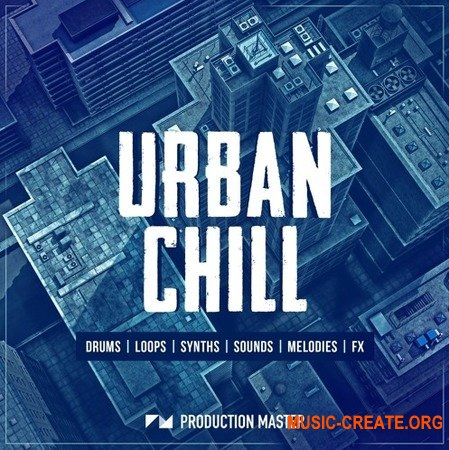 Production Master Urban Chill