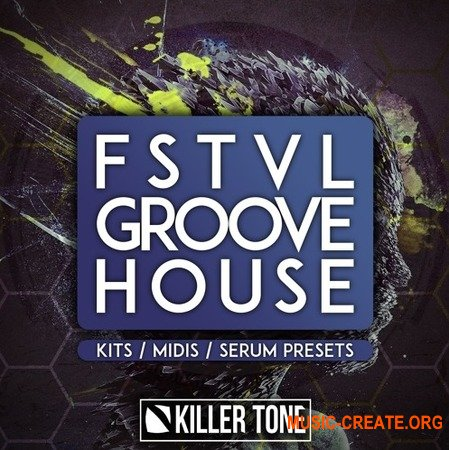 Killer Tone FSTVL Groove House
