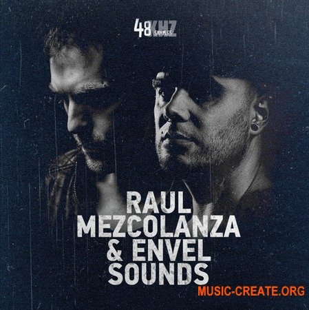 48Khz Raul Mezcolanza and Envel Sounds