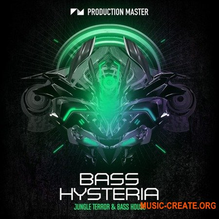 Production Master Bass Hysteria