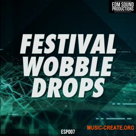 EDM Sound Productions Festival Wobble Drops