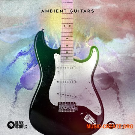 Black Octopus Sound Ambient Guitars (WAV) - сэмплы гитары, кинематографические, Ambient, Downtempo, Chill Out