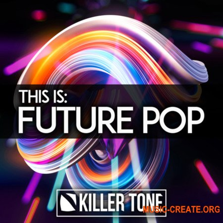 Killer Tone This Is Future Pop