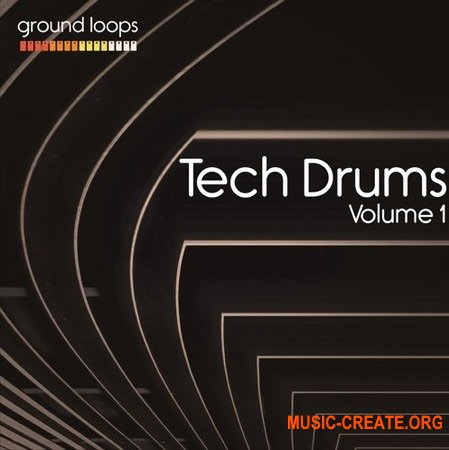 Ground Loops Tech Drums Volume 1