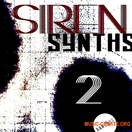 Raw Loops Siren Synths 2