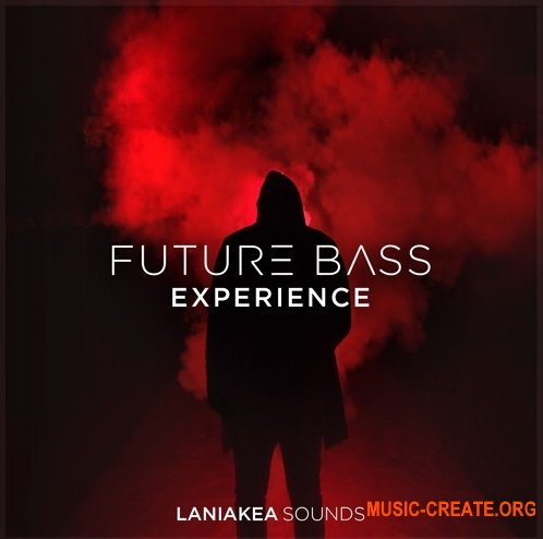 Laniakea Sounds Future Bass Experience