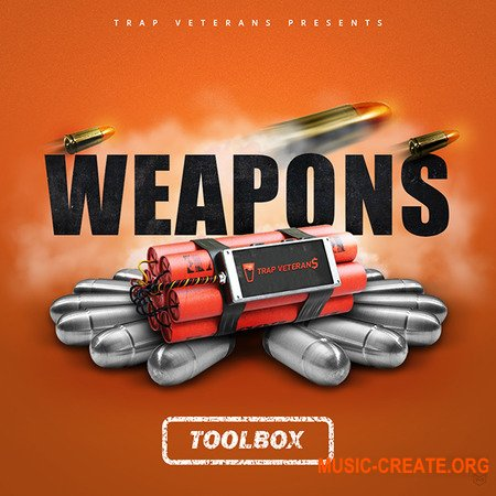 Trap Veterans Weapons Toolbox Drum Kit (WAV MiDi SYLENTH1) - сэмплы ударных, Trap