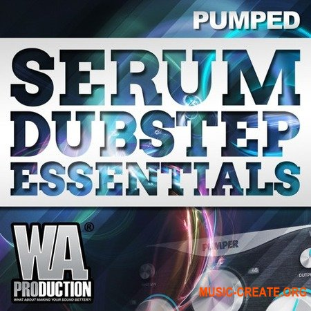 WA Production Pumped Serum Dubstep Essentials