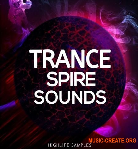 HighLife Samples Trance Spire Sounds (Spire presets)