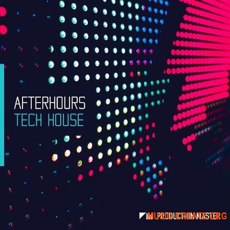 Production Master Afterhours Tech House