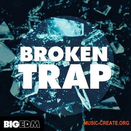 Big EDM Broken Trap (WAV MiDi SPiRE SERUM MASSiVE) - сэмплы Trap, Hybryd Trap