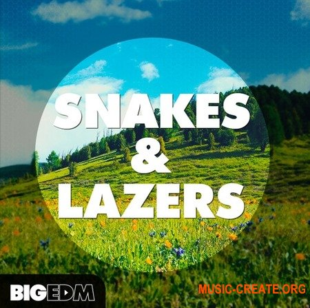 Big EDM Snakes And Lazers (WAV MiDi SERUM) - сэмплы Trap, Hybrid Trap, Moombahton, EDM Moombahton