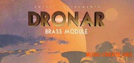 Gothic Instruments DRONAR Brass Module (KONTAKT) - библиотека духовых инструментов