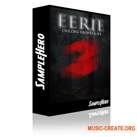 SampleHero EERIE 3 Chilling Drones and SFX
