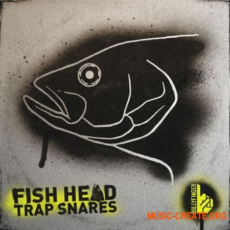 Bullyfinger Fish Head Trap Snares (WAV) - сэмплы снейров