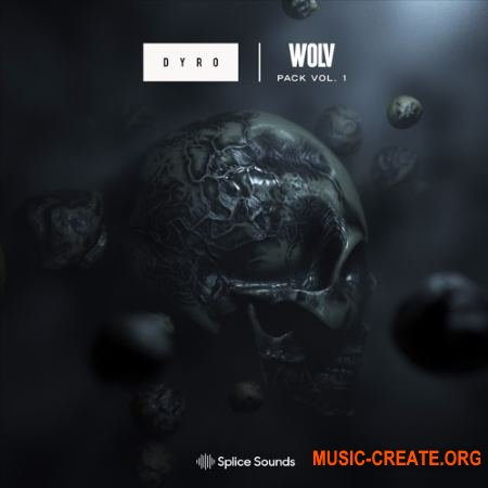 Splice Sound DYRO WOLV Pack vol.1 (WAV) - сэмплы Dubstep