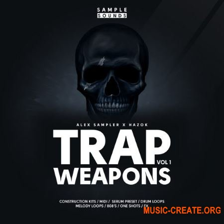 Sample Sounds Trap Weapons Volume 1 (WAV MiDi SERUM) - сэмплы Trap