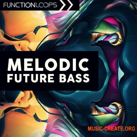 Function Loops Melodic Future Bass (WAV) - сэмплы Future Bass