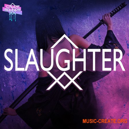 Crude Sounds Slaughter (WAV MiDi) - сэмплы Hip Hop, Trap