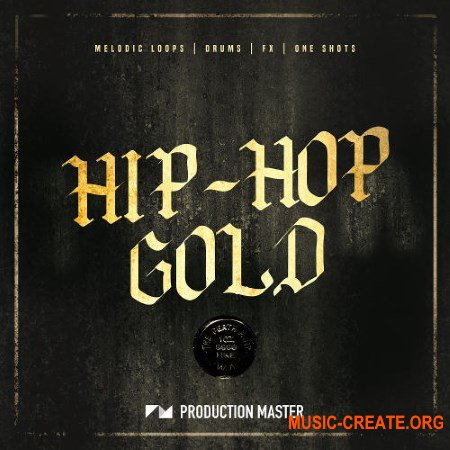 Production Master Hip Hop Gold (WAV MIDI) - сэмплы Hip Hop
