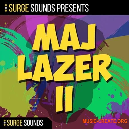 Surge Sounds MAJ LAZER II (WAV MiDi SERUM CTHULHU MASSiVE) - сэмплы Pop, Moombahton