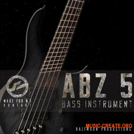 Half Moon Productions ABZ 5 BASS INSTRUMENT (KONTAKT) - библиотека бас-гитары