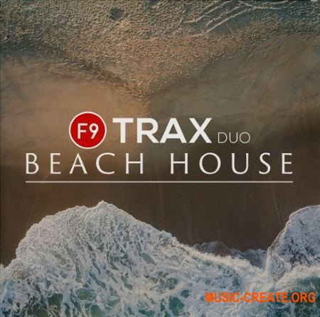 F9 Audio F9 TRAX Duo Beach House (MULTiFORMAT) - сэмплы Chill Out