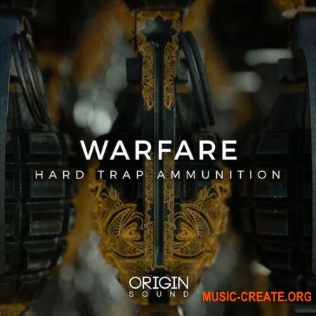 Origin Sound Warfare Hard Trap Ammunition (WAV MiDi) - сэмплы Trap