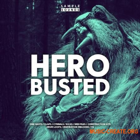 Sample Sounds HeroBusted (WAV MiDi) - сэмплы Trap