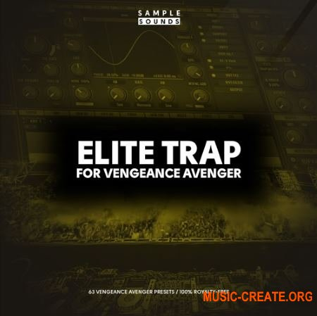 Sample Sounds Elite Trap (Avenger presets)