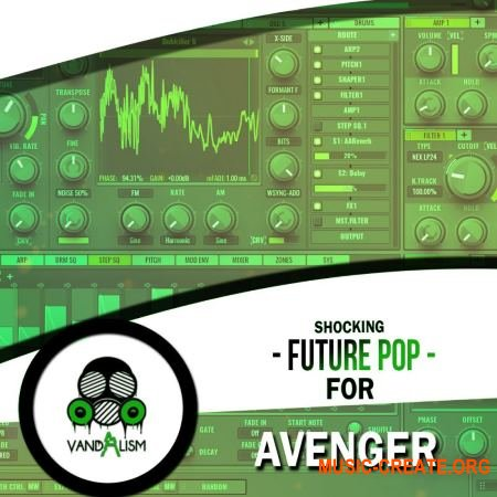 Vandalism Shocking Future Pop For Avenger (Avenger presets)
