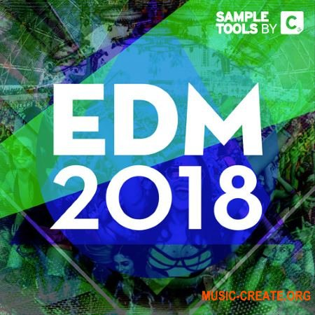Sample Tools by Cr2 EDM 2018 (WAV MIDi Presets) - сэмплы Mainroom, Future House, Trap, Future Bass, Bass House