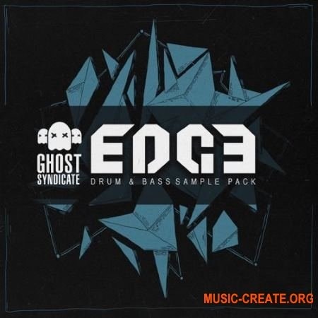 Ghost Syndicate EDGE (WAV) - сэмплы Drum and Bass