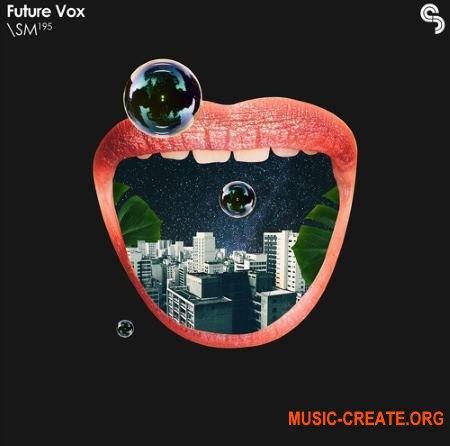 Sample Magic Future Vox (Wav Rex2 Serum Midi Ableton Cubase) - вокальные сэмплы