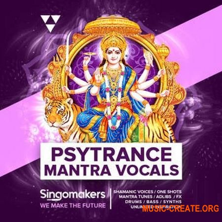 Singomakers Psytrance Mantra Vocals (WAV) - сэмплы Psytrance, вокал