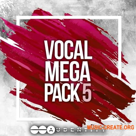 Audentity Records Vocal Megapack 5 (WAV MIDI Presets) - вокальные сэмплы