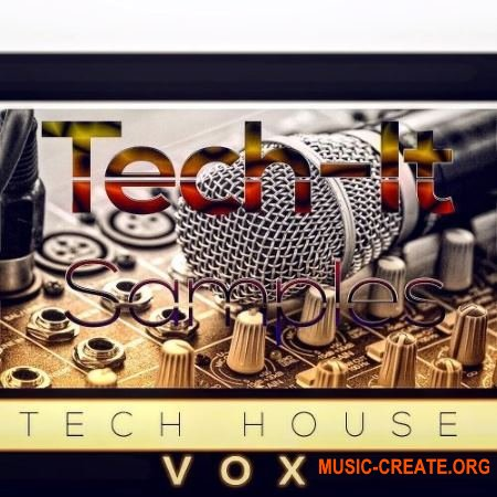 Tech-It Samples Tech House VOX (WAV) - вокальные сэмплы
