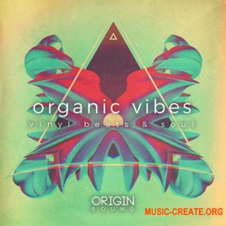 Origin Sound Organic Vibes Vinyl Beats And Soul (WAV MiDi) - сэмплы Hip Hop