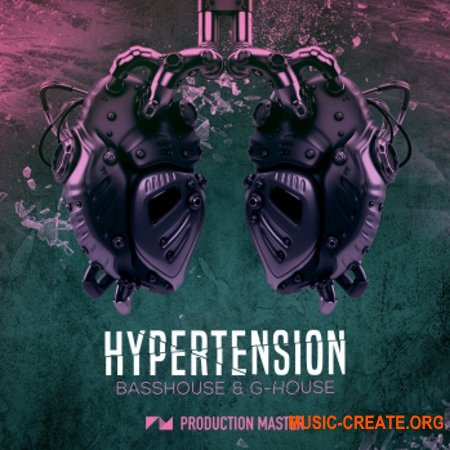 Production Master Hypertension Bass House And G-House