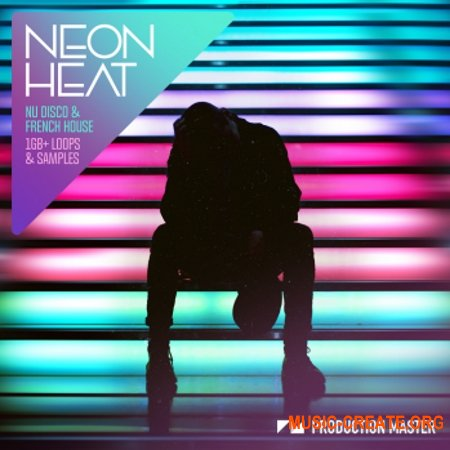 Production Master Neon Heat Nu Disco And French House