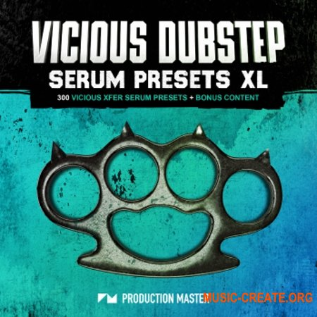 Production Master Vicious Dubstep XL