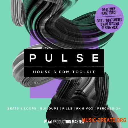 Production Master Pulse House And EDM Toolkit (WAV) - сэмплы House, EDM