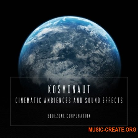 Bluezone Corporation Kosmonaut Cinematic Ambiences And Sound Effect