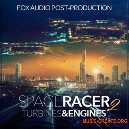 Fox Audio Post Production Space Racer 2 Turbines And Engines