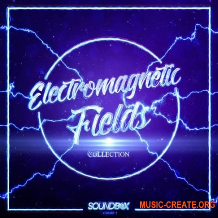 SoundBox Library Electromagnetic Fields Collection