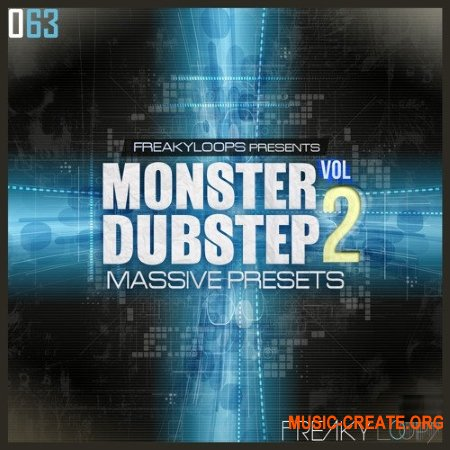 Freaky Loops Monster Dubstep Vol.2 Massive Presets