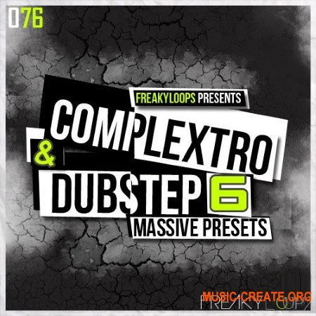 Freaky Loops Complextro and Dubstep Vol.6 Massive Presets