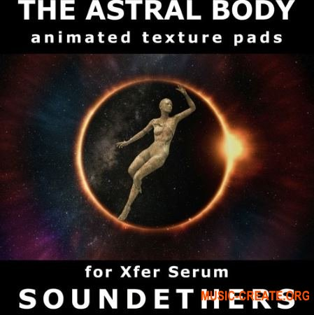 Soundethers The Astral Body (SERUM)