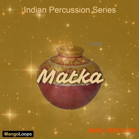 Mango Loops Indian Percussion Series Matka (WAV AiFF) - сэмплы перкуссии