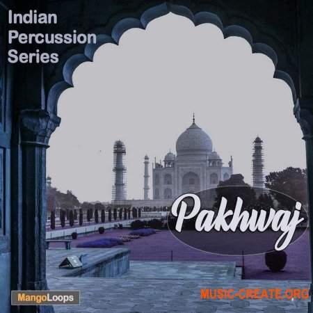 Mango Loops Indian Percussion Series Pakhwaj (WAV AiFF) - сэмплы перкуссии
